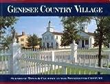 Genesee Country Village, Stuart Bolger, 0931535050
