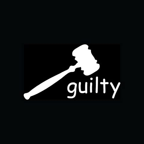 GUILTY Sticker Gavel Judge Vinyl Decal Court Jury Duty Sentence Jail Charge Gift - Die cut vinyl decal for windows, cars, trucks, tool boxes, laptops, MacBook - virtually any hard, smooth (Jury Charge)