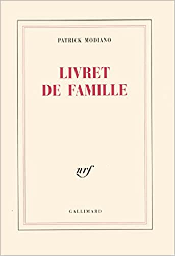 Livret De Famille Amazon Co Uk Patrick Modiano