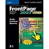 Microsoft Frontpage 2003 : Complete Concepts and Techniques, Shelly, Gary B. and Cashman, Thomas J., 0619255234