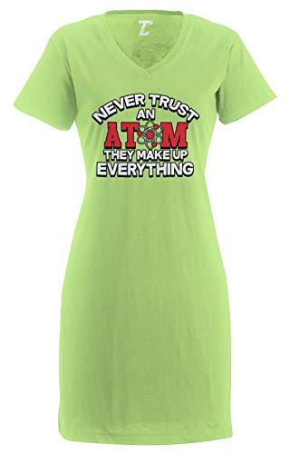 Never Trust an Atom - Science Geek Nerdy Women's Nightshirt (Light Green, Small/Medium)