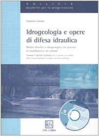 Idrogeologia e opere di difesa idraulica HydroSez. Con software