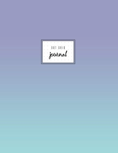 Gradient Dots - Dot Grid Journal: Blue Pastel Gradient, Dot Grid Paper, Soft Cover, 8.5 x 11, Large, Letter Size, Basic.