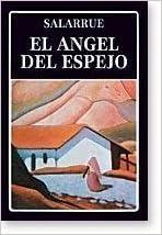 Amazon.com: El Angel Del Espejo y Otros Relatos (Biblioteca ...