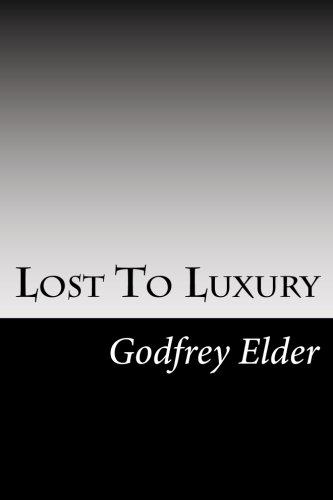 Lost To Luxury pdf epub
