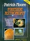 Fireside Astronomy, Patrick Moore, 0471942022