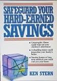 Safeguard Your Hard-Earned Savings, Ken Stern, 156414173X