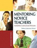 Mentoring Novice Teachers- Fostering a Dialogue Process (2nd, 08) by Pitton, Debra Eckerman [Paperback (2006)]