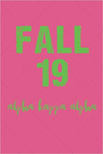 Fall 19 Alpha Kappa Alpha: Alpha Kappa Alpha Journal for