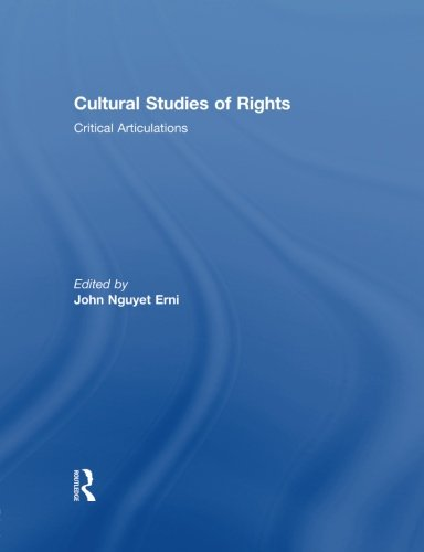Cultural Studies of Rights: Critical Articulations