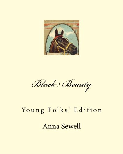Black Beauty: Young Folks' Edition