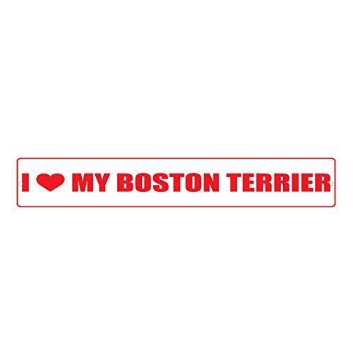 HarrodxBOX Boston Terrier Dog I Love Decorative Metal Street Sign Wall Art Alunimum Tin Sign 4 x 18 ()