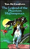 The Legend of the Phantom Highwayman, Tom McCaughren, 0947962581