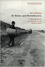 On Hobos and Homelessness (Heritage of Sociology Series)