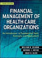 Financial Management of Health Care Organizations 3RD EDITION pdf epub