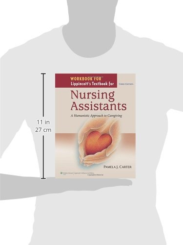 Workbook for Lippincott Textbook for Nursing Assistants: A Humanistic Approach to Caregiving