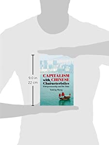 Capitalism with Chinese Characteristics: Entrepreneurship and the State by Cambridge University Press
