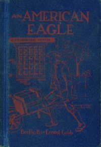 An American Eagle: The story of Benjamin Franklin