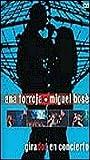 Girados En Vivo desde La Coruña(Ana Torroja Y Miguel Bose) [NTSC/REGION 0 DVD. Import-Latin America]