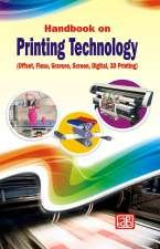 - Handbook on Printing Technology (Offset, Flexo, Gravure, Screen, Digital, 3D Printing) 3rd Revised Edition [Paperback] [Jan 01, 2017] NIIR