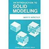 img - for An Introduction to Solid Modeling by Martti Mantyla (1988-01-03) book / textbook / text book