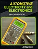 Automotive Electricity and Electronics, Santini, Al, 0827340443