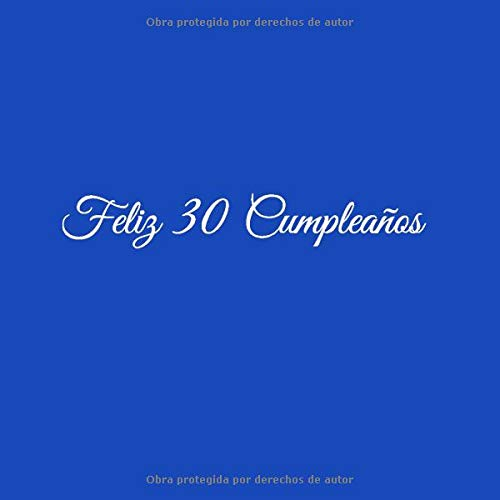 Feliz 30 cumpleaños: Libro De Visitas 30 Años Feliz ...