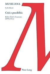Crisi E Possibilita: Robert Musil E Il Tramonto Dell'occidente