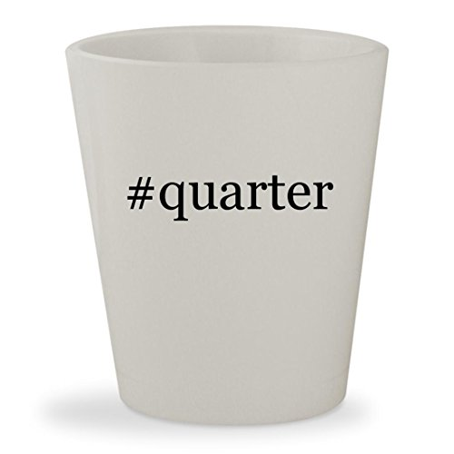 #quarter - White Hashtag Ceramic 1.5oz Shot Glass (Territory Roll Quarter)