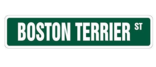 Cortan360 BOSTON TERRIER Street Sign pet dog owner puppy breeder| Indoor/Outdoor | 8