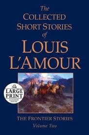 - The Collected Short Stories of Louis L'Amour, Volume 2 (Random House Large Print) [Large Print] Publisher: Random House Large Print; Lrg edition