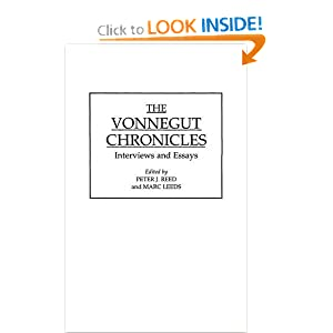 The Vonnegut Chronicles: Interviews and Essays (Contributions to the Study of World Literature)