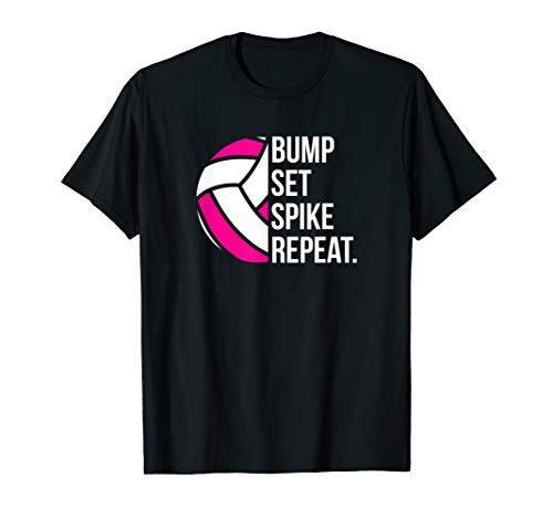 (Bump Set Spike Repeat tee shirt gift volleyball player coach)