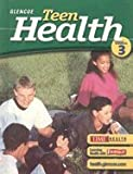 Teen Health, Course 3 (05) by McGraw-Hill [Hardcover (2004)]