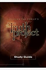 Focus On the Family's The Truth Project Study Guide Paperback