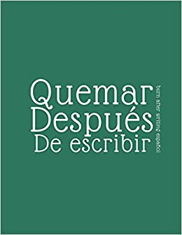 Book's Cover of burn after writing español: burn after writing spanish 2020: 1 (Español) Tapa blanda – 19 enero 2020