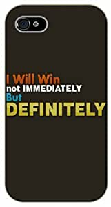 iPhone 4 / 4s I will win, not immediately but definitely - black plastic case / Life quotes, inspirational and motivational / Surelock Authentic