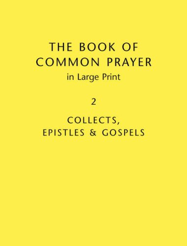 Book Of Common Prayer Large Print BCP481: Volume 2: Collects, Epistles and Gospels PDF