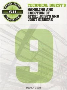 Handling and Erection of Steel Joist and Joist Girders: Technical Digest 9