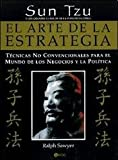 El Arte de La Estrategia de Sun Tzu (Spanish Edition)