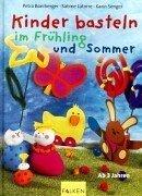 Kinder basteln im Frühling und Sommer. pdf epub