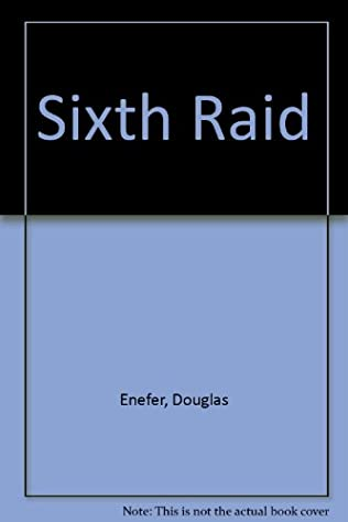 book cover of The Sixth Raid