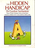 The Hidden Handicap, Judith E. Kranes, 0671242423