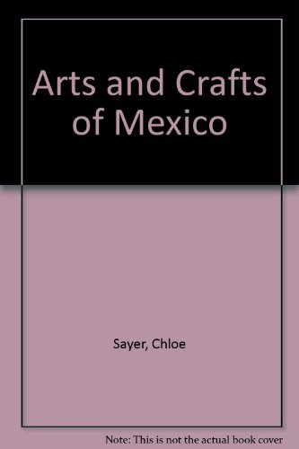 Arts and Crafts of (Mexican Folk Art)