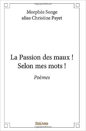 La Passion Des Maux Selon Mes Mots Amazones Morphée