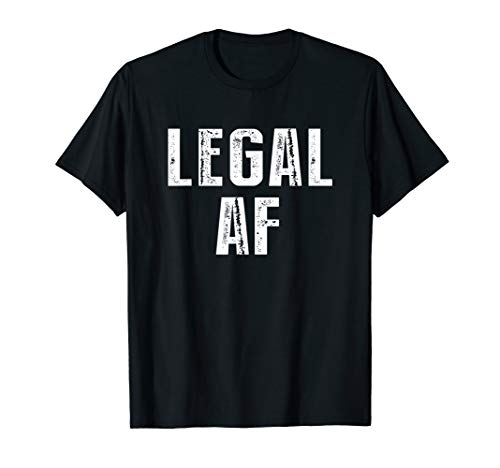 Funny 21st Birthday Gift T-Shirt Legal AF 21 Years Old Tee