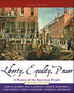 Liberty, Equality, Power: A History of the American People, Volume 1: to 1877- Text Only