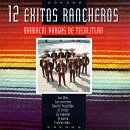 12 Exitos Rancheros by RCA Intl