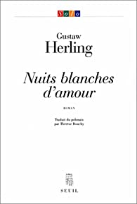 Nuits blanches d'amour par Gustaw Herling