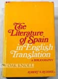 The Literature of Spain in English Translation, Robert S. Rudder, 0804432619